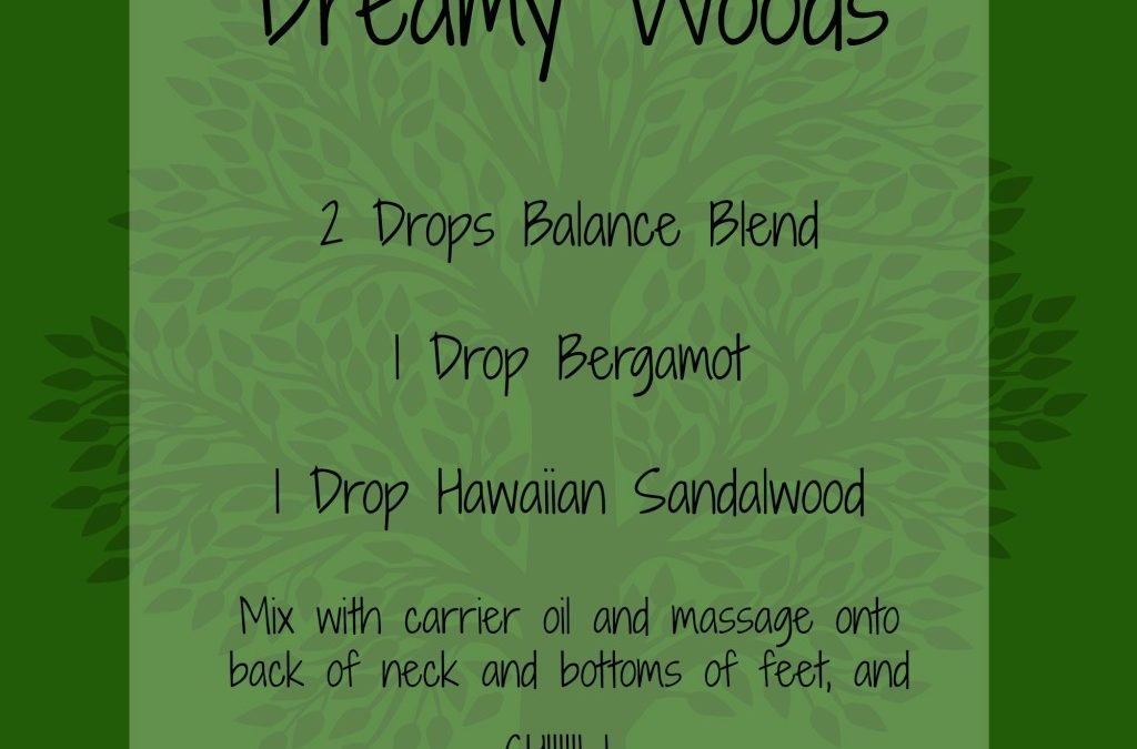 Dreamy Woods Essential Oil Blend